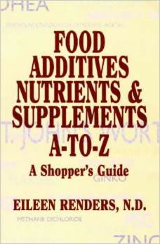 Food Additives, Nutrients, and Supplements A to Z