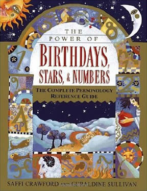 The Power of Birthdays, Stars and Numbers (avail in Paperback)
