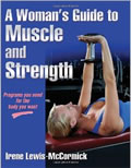 Woman's Guide to Muscle and Strength, by Irene Lewis-McCormick