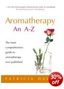 Aromatherapy - an A to Z