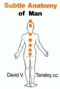 Radionics & the Subtle Anatomy of Man by David V. Tansley