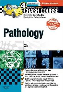 Crash Course in Pathology