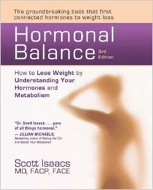 Hormonal Balance: How to Lose Weight by Understanding Your Hormones and Metabolism by Scott Isaacs