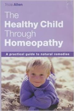 Your Healthy Child with Homeopathy (Paperback)