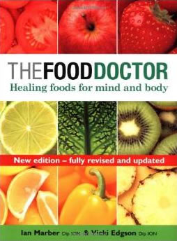 The Food Doctor - Healing Foods for Mind and Body