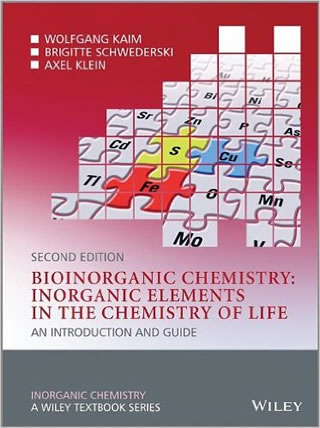 Bioinorganic Chemistry - Inorganic Elements in the Chemistry of Life