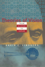 Theories of Vision from Al-Kindi to Kepler (Chicago History of Science & Medicine)
