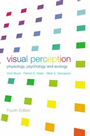 Visual Perception: Physiology, Psychology and Ecology