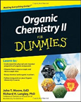 Organic Chemistry II For Dummies by John T. Moore and Richard H. Langley